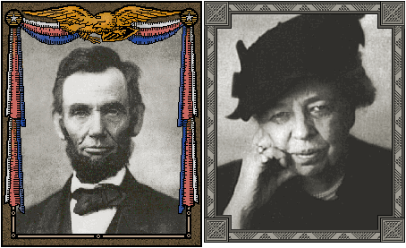 Abraham Lincoln, Eleanor Roosevelt